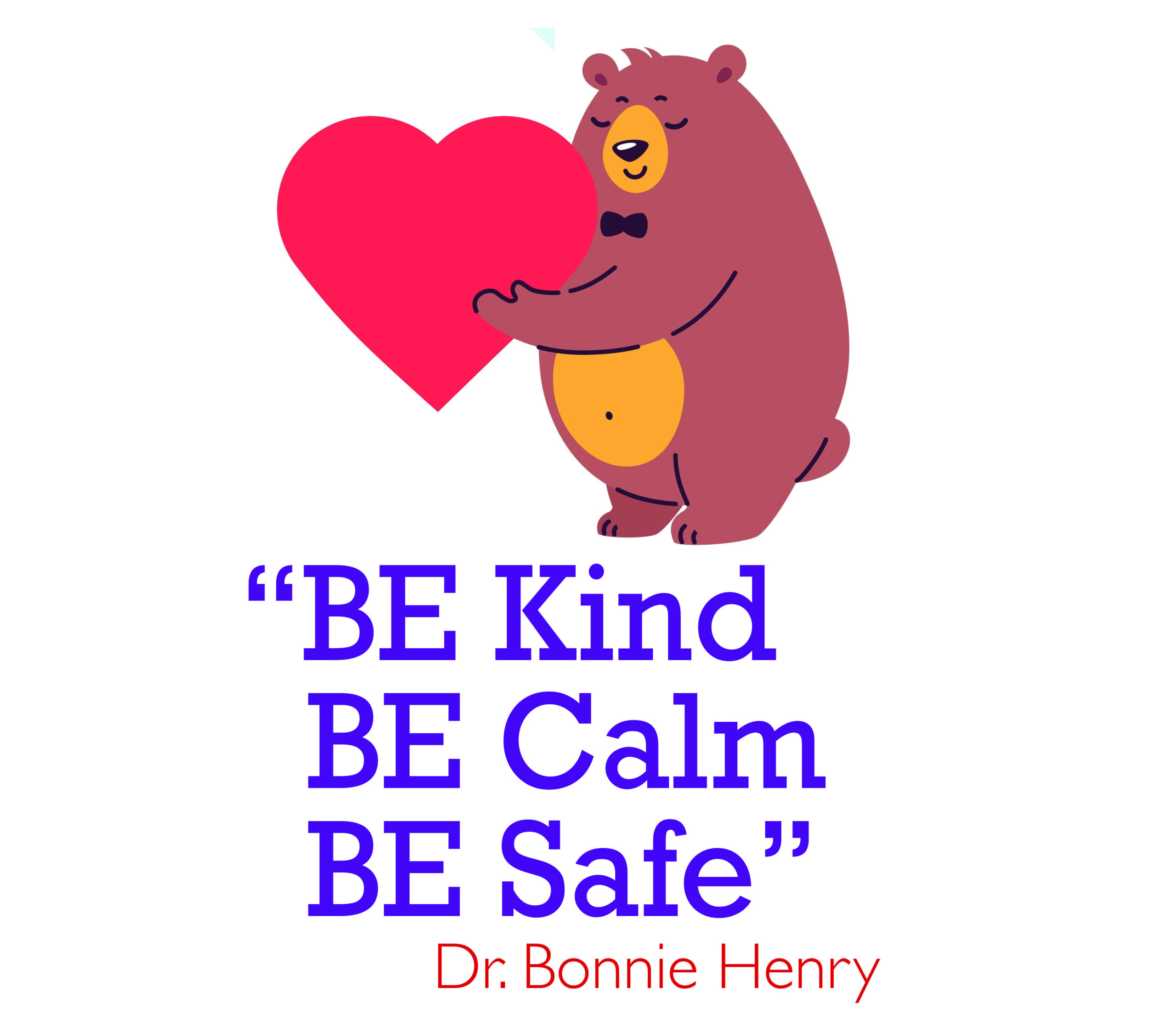 Be Kind. Be Calm. Be Safe.