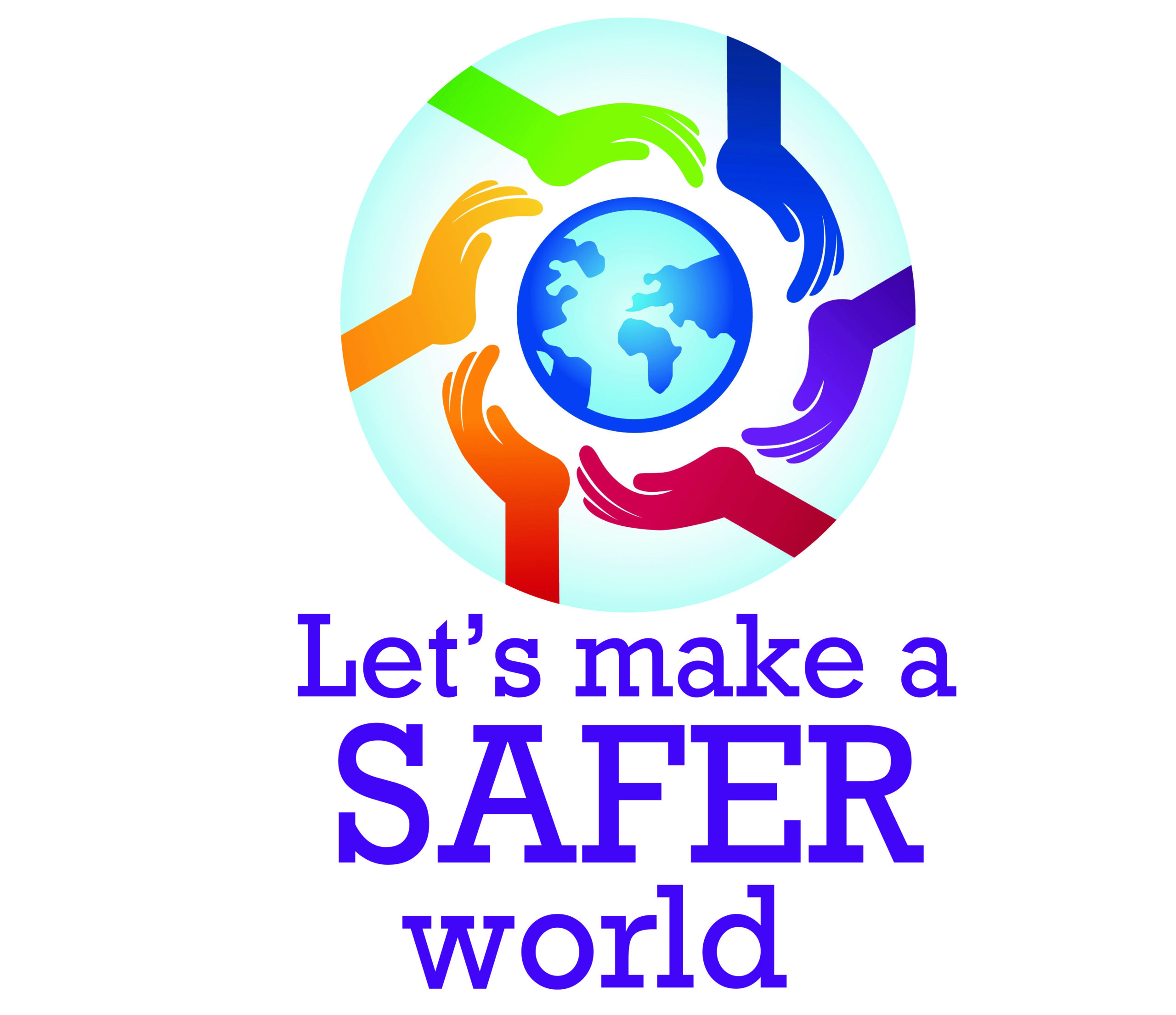 Let's Make A Safer World