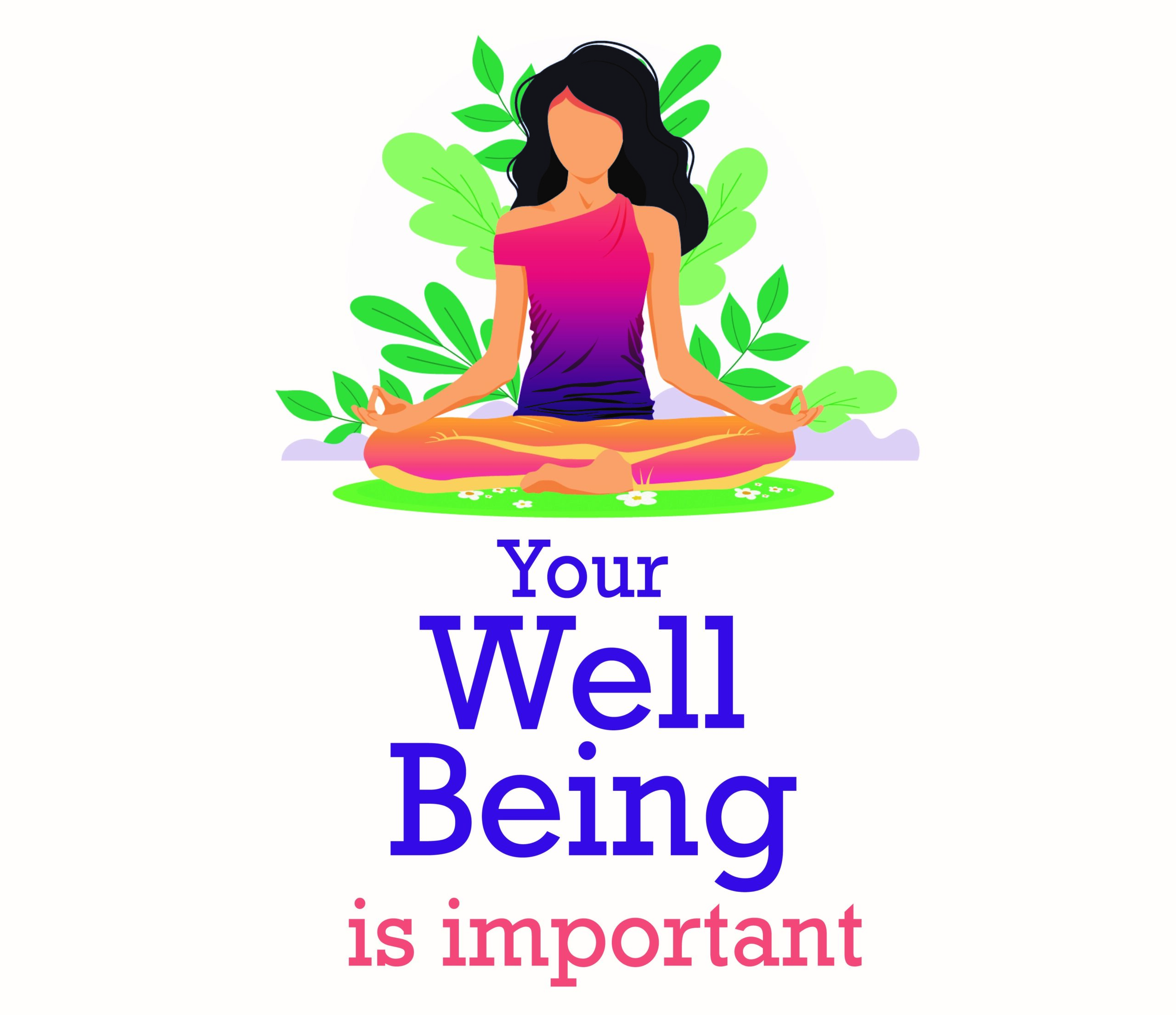 Your Wellbeing Is Important